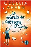 Ich schreib dir morgen wieder: Roman (Hochkaräter) (German Edition)