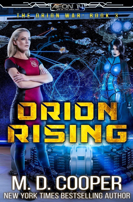 Read Online Orion Rising: An Aeon 14 Novel (The Orion War) (Volume 3) PDF