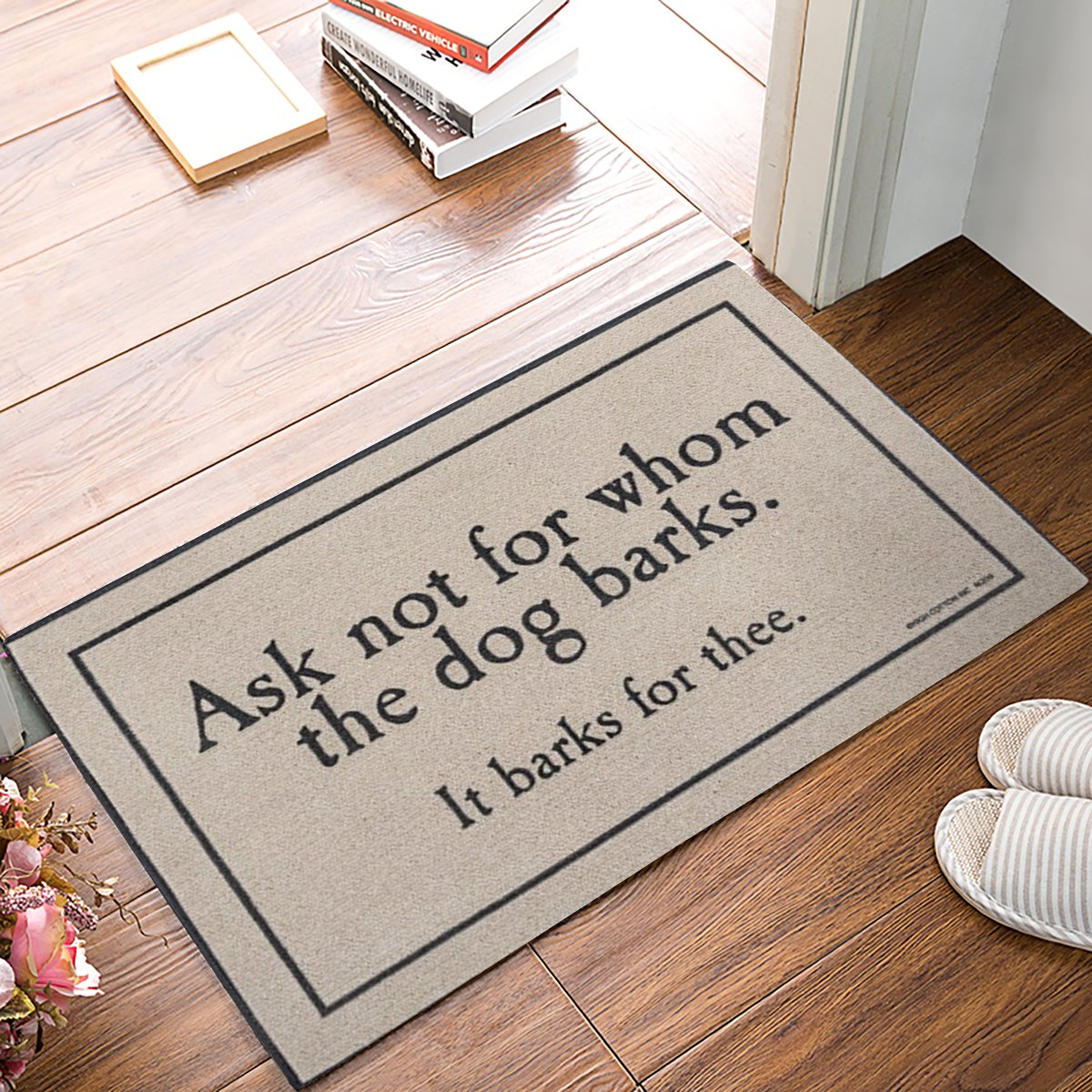 KAROLA Ask Not For Whom The Dog Barks Welcome Doormat Indoor Rug 23.6 x 15.7 inches,Durable Non-Slip
