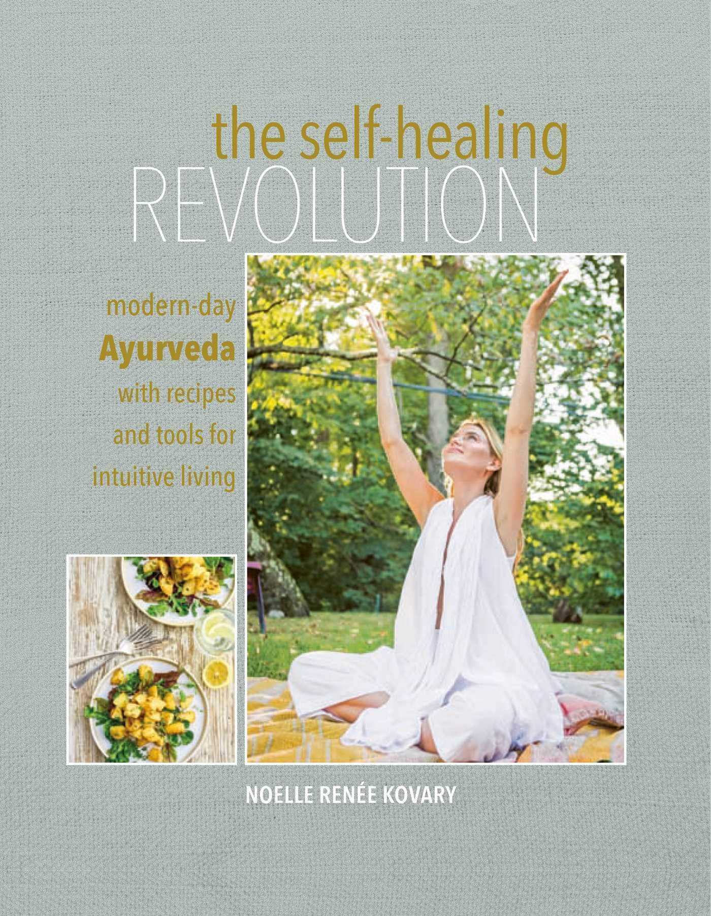 Self healing Revolution Modern day Ayurveda intuitive product image