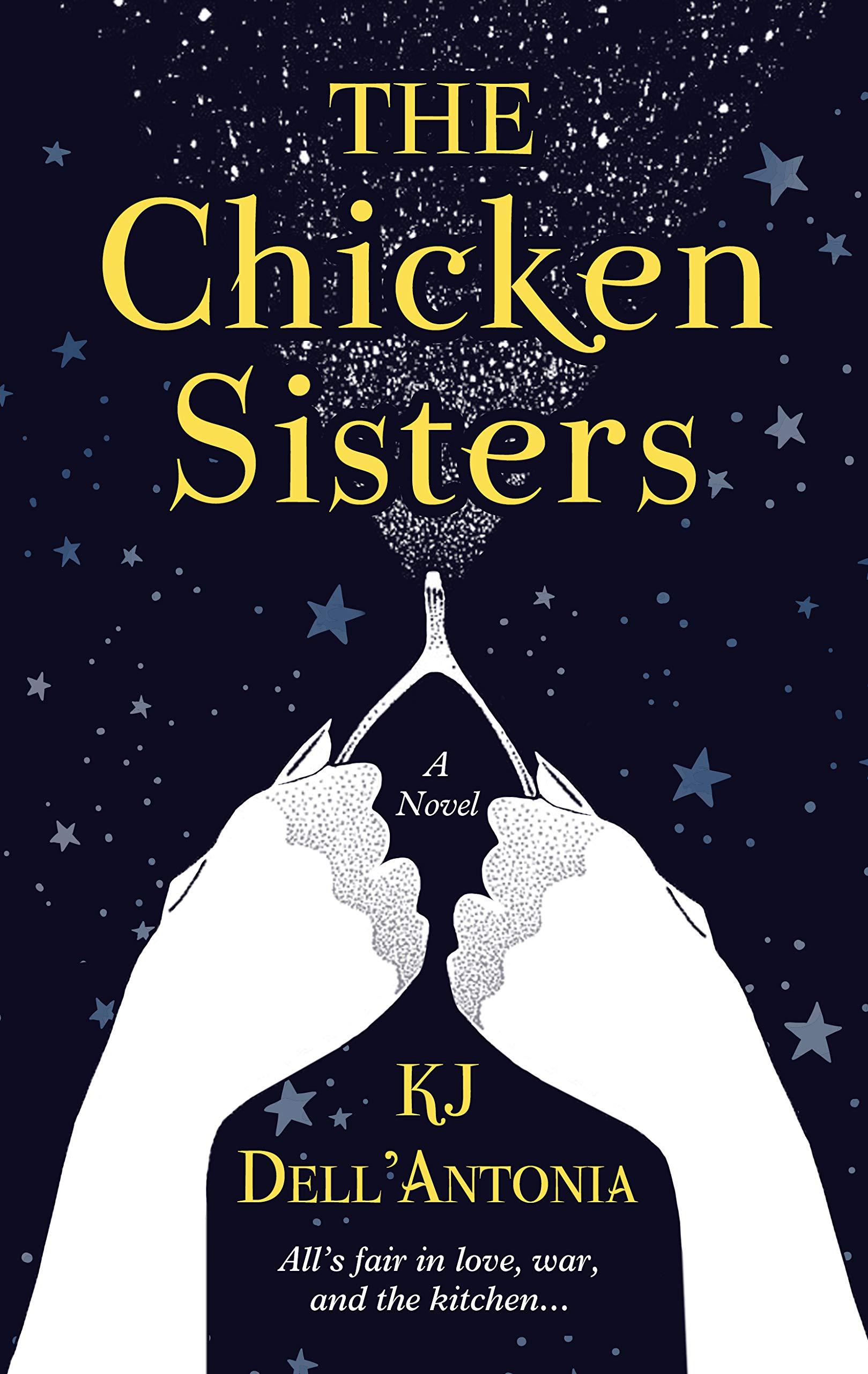 16 The Chicken Sisters Dell'Antonia, KJ 10 Amazon.com ...