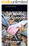 Lost in Mist and Shadow: A Between the Worlds Novel