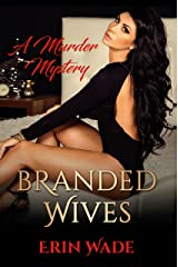 Branded Wives Kindle Edition