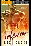 INFERNO: A Dark Bad Boy Romance
