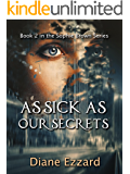 As Sick As Our Secrets (Sophie Brown Book 2) (English Edition)