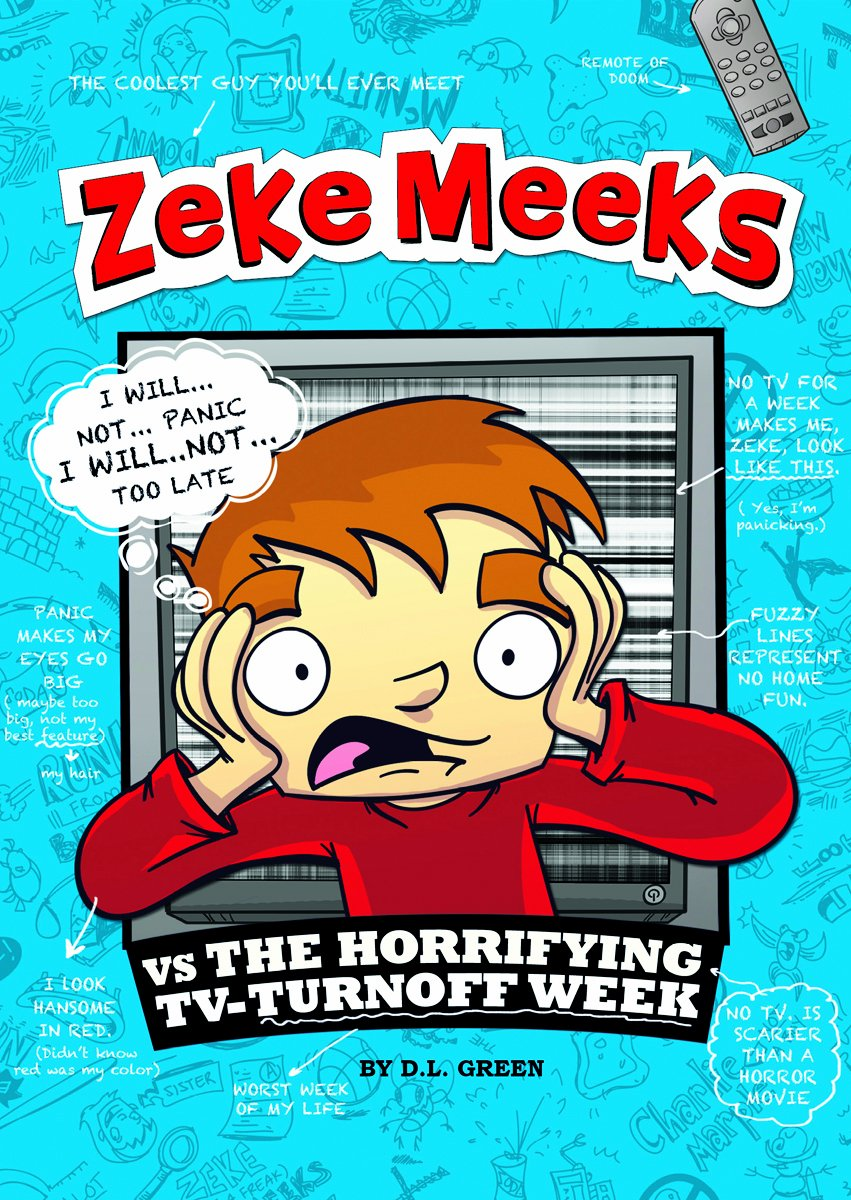 Zeke Meeks vs the Horrifying TV-Turnoff Week pdf epub