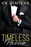 Timeless Passion Books 1-3 The Complete Series: A Billionaire Romance