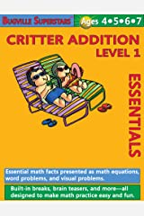 Math Superstars Addition Level 1 (Essential Math Facts for Ages 4 - 7) (Bugville Learning Adventures) Kindle Edition