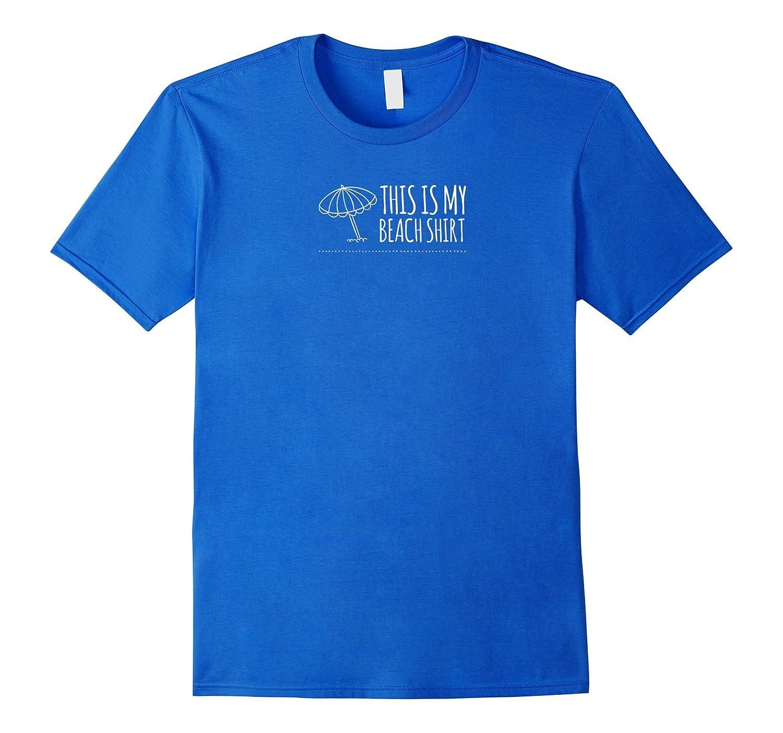 This is my Beach Shirt T-Shirt-CD
