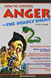 How to Control Anger: The Deadly Enemy (SEI)
