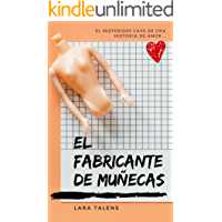Spanish story for intermediate - advanced level : El fabricante de muñecas (Spanish short stories, improve your vocabulary & reading skills) (Spanish Edition)
