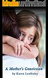 A Mother's Conviction (Secrets Series Book 3)