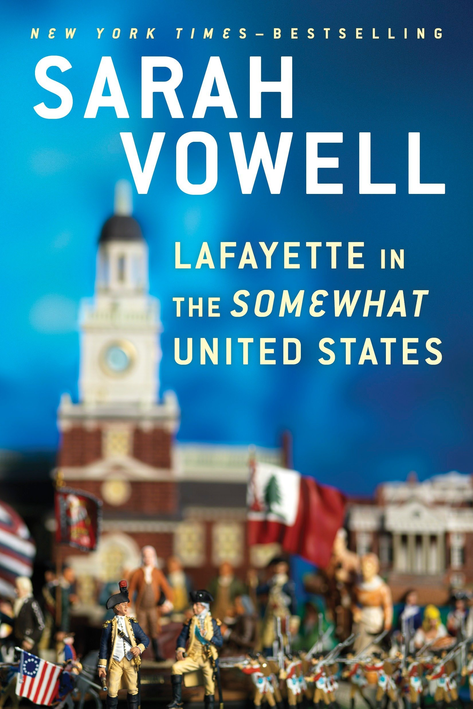 Amazon.com: Lafayette in the Somewhat United States (9780399573101 ...