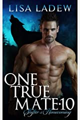 One True Mate 10: Shifter's Homecoming Kindle Edition
