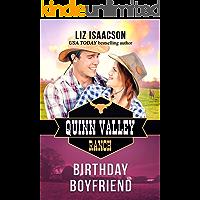 Birthday Boyfriend (Quinn Valley Ranch Book 21)