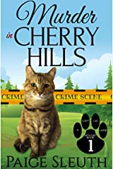 Murder in Cherry Hills (Cozy Cat Caper Mystery Book 1) Kindle Edition