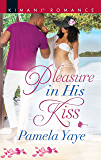 Pleasure in His Kiss (Love in the Hamptons)