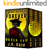 Samantha Moon Forever: Including Books 8, 9, and 10 in the Vampire for Hire Series (English Edition)