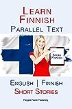 Learn Finnish - Parallel Text - Short Stories (Finnish - English)