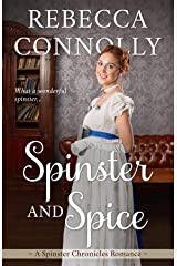 Spinster and Spice (The Spinster Chronicles Book 3) Kindle Edition