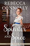 Spinster and Spice (The Spinster Chronicles Book 3)