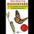 Reinventarsi: La tua seconda opportunità per una nuova vita