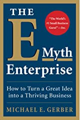 The E-Myth Enterprise: How to Turn a Great Idea into a Thriving Business (English Edition) Edición Kindle
