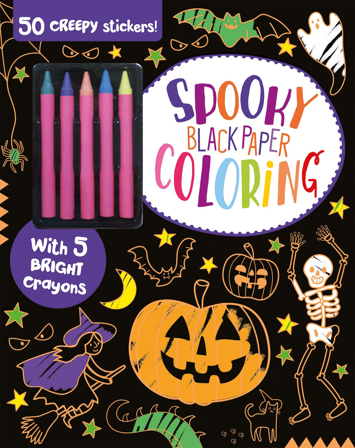 Spooky Black Paper Coloring: 50 Creepy Stickers and 5 Bright Crayons ebook