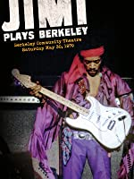 Jimi Hendrix - Jimi Plays Berkeley