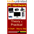 Computer Hardware - A self learning book for Assembling, Installation, Maintenance & Troubleshooting personal computers made Easy