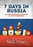 7 Days In Russia