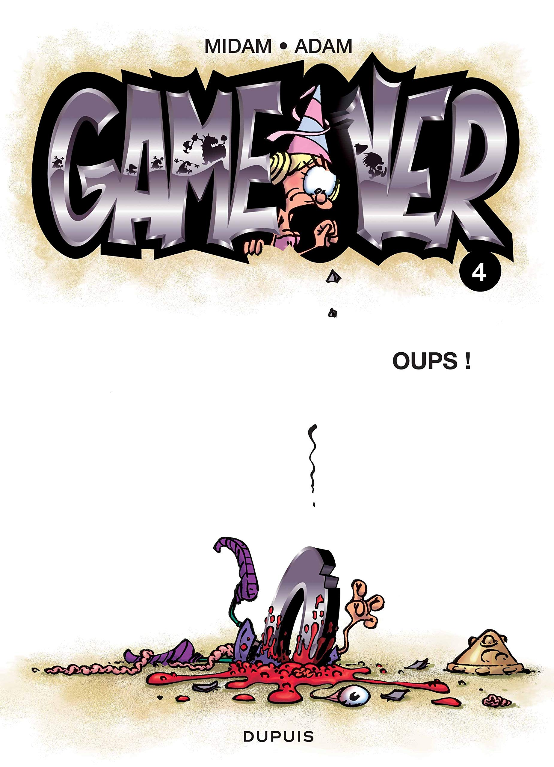 Game Over Tome 4 Oups Midam Adam 9782800145501