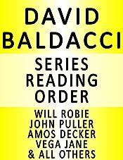 DAVID BALDACCI — SERIES READING ORDER (SERIES LIST) — IN ORDER: SHAW, WILL ROBIE, VEGA JANE, JOHN PULLER, CAMEL CLUB, SEAN KING & MICHELLE MAXWELL & MANY MORE!
