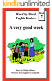 A very good week (Word by Word graded readers, Book 7)