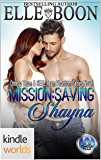 The Omega Team: Mission: Saving Shayna (Kindle Worlds Novella)