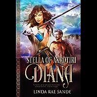 Stella of Akrotiri: Diana: An Ancient Greek Tale of Immortals (English Edition)