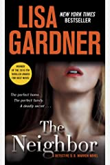The Neighbor: A Detective D. D. Warren Novel (D.D. Warren Book 3) Kindle Edition