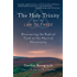 The Holy Trinity and the Law of Three: Discovering the Radical Truth at the Heart of Christianity