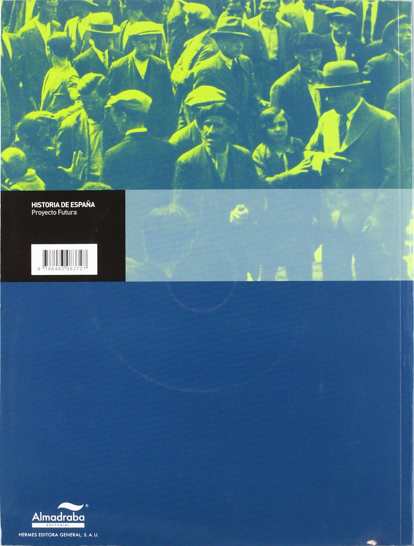 Historia de España. Proyecto Futura. Bachillerat - 9788483083727: Amazon.es: Maroto Fernández, José: Libros