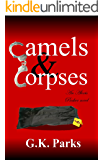 Camels and Corpses (Alexis Parker Book 6)