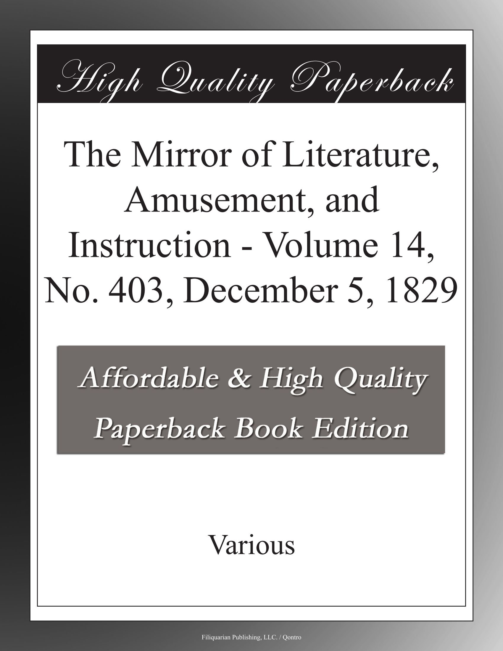 Download The Mirror of Literature, Amusement, and Instruction - Volume 14, No. 403, December 5, 1829 PDF