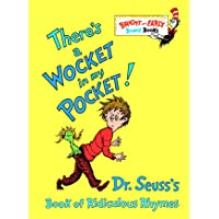 There's a Wocket in My Pocket!: Dr. Seuss's Book of Ridiculous Rhymes