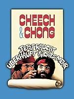 Cheech & Chong Jetzt raucht überhaupt nichts mehr