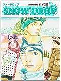 Snow drop (TWJ books)