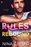 Rules of a Rebound (Breakup Bash Book 2)