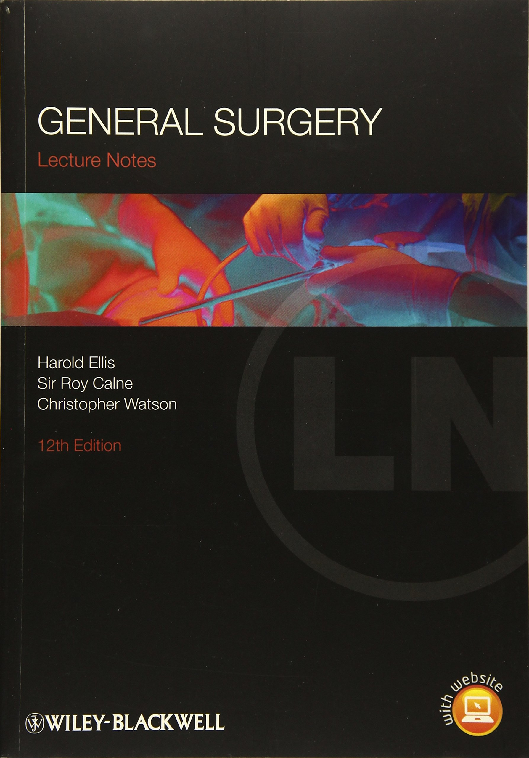 Lecture Notes General Surgery Amazon Co Uk Ellis Harold Calne Sir Roy Watson Christopher 9781444334401 Books