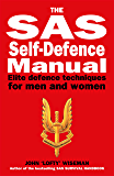 SAS Self-Defence Manual: Elite defence techniques for men and women