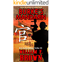 Burke's Mandarin: Bob Burke Suspense Thriller #5 (Bob Burke Action Adventure Novels)