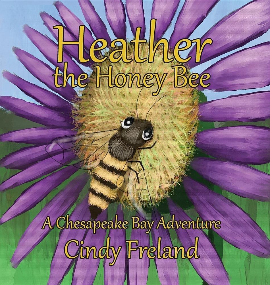 Heather the Honey Bee: A Chesapeake Bay Adventure pdf epub