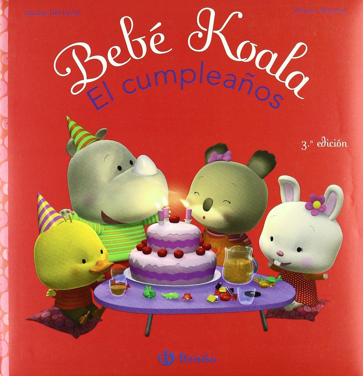 Bebe Koala, el cumpleanos/ Baby Koala, Has A Birthday ...